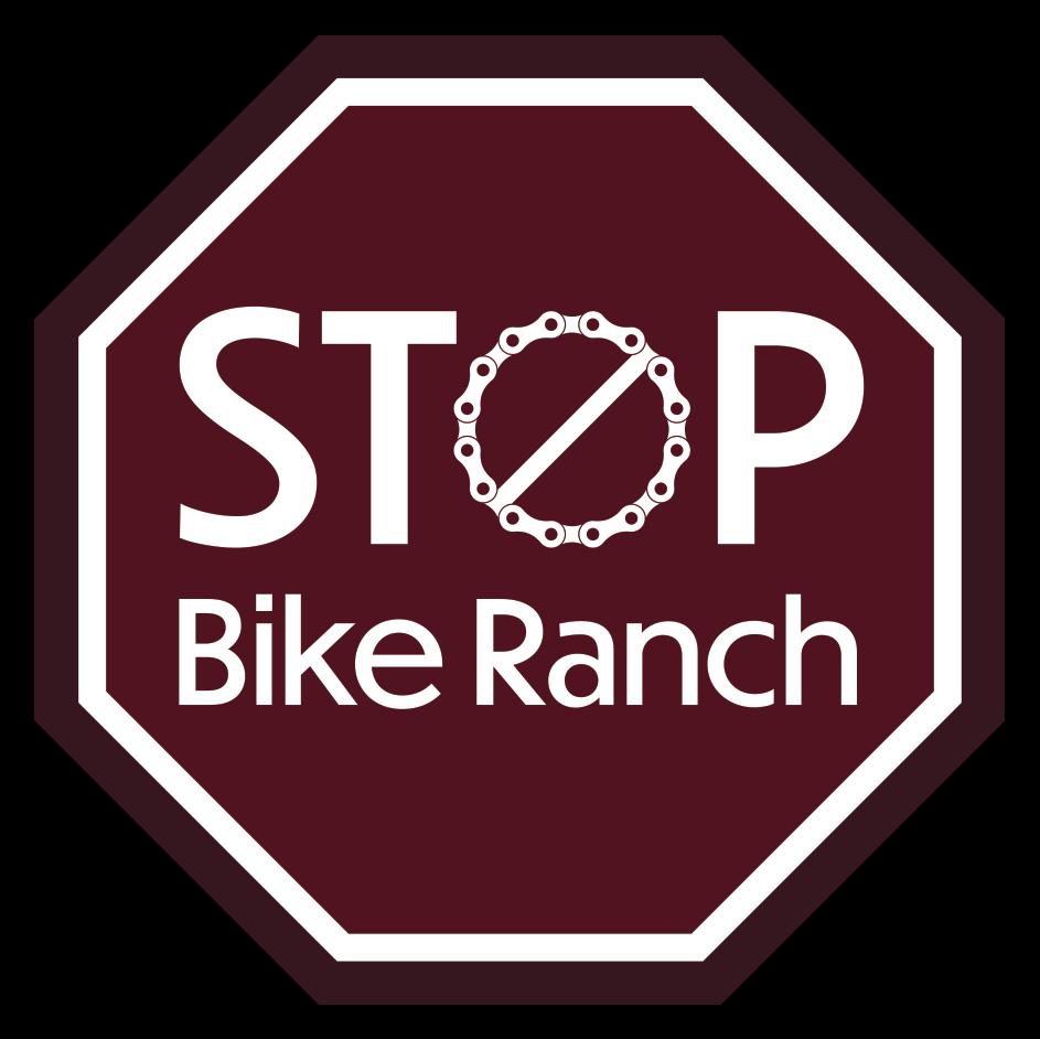 Stop Full Send Bike Ranch